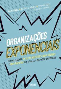 livros sobre cultura organizacional livro Organizações Exponenciais 12min