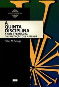 livros sobre cultura organizacional A Quinta Disciplina 12min