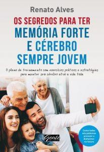 dicas de saúde e bem estar livro Os Segredos para ter Memória Forte e Cérebro Sempre Jovem 12min