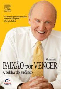 resumo do livro Paixão por Vencer Paixão por Vencer