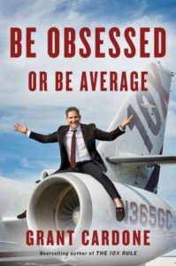 be obsessed or be average grant cardone pdf