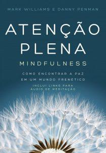 livro Atenção Plena – Mindfulness