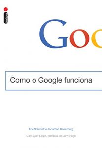 Livro Como Funciona o Google