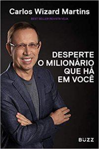 Livro Desperte o Milionário que Há em Você, de Carlos Wizard,