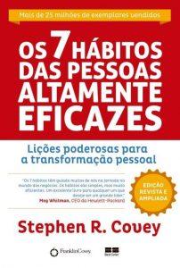 Os 7 Hábitos das PessoasAltamente Eficazes - Stephen R. Covey