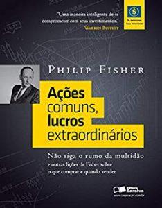 Ações Comuns, Lucros Extraordinários – Philip Fisher