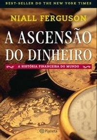 livro a ascenção do dinheiro