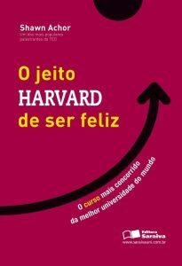 livro O Jeito Harvard de Ser Feliz