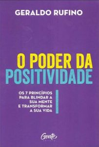 livro O Poder da Positividade - Geraldo Rufino