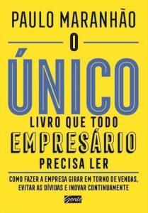 livro O Único Livro que Todo Empresário Precisa Ler