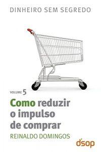 livro Como Reduzir o Impulso de Comprar