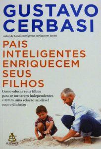 livro Pais Inteligentes Enriquecem Seus Filhos - Gustavo Cerbasi
