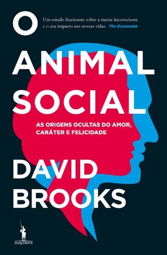 livros bons o animal social 12 minutos