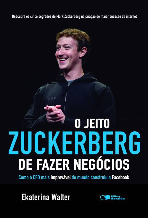 o jeito zuckerberg de fazer negócios 12 minutos