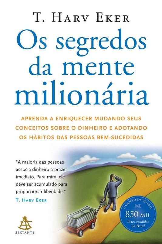 os livros mais lidos em 2017 os-segredos-da-mente-milionaria-12-minutos