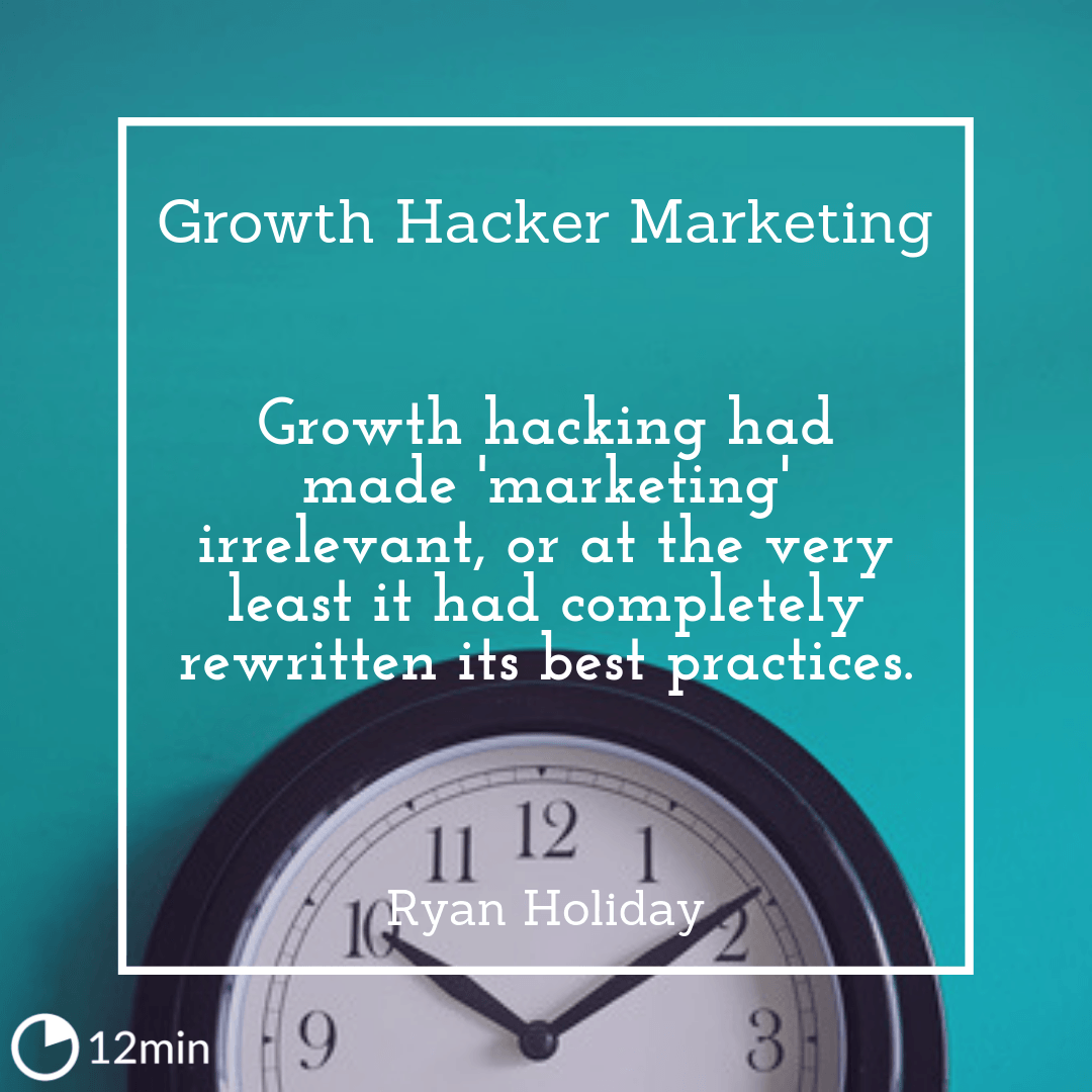 Growth Hacker Marketing Summary