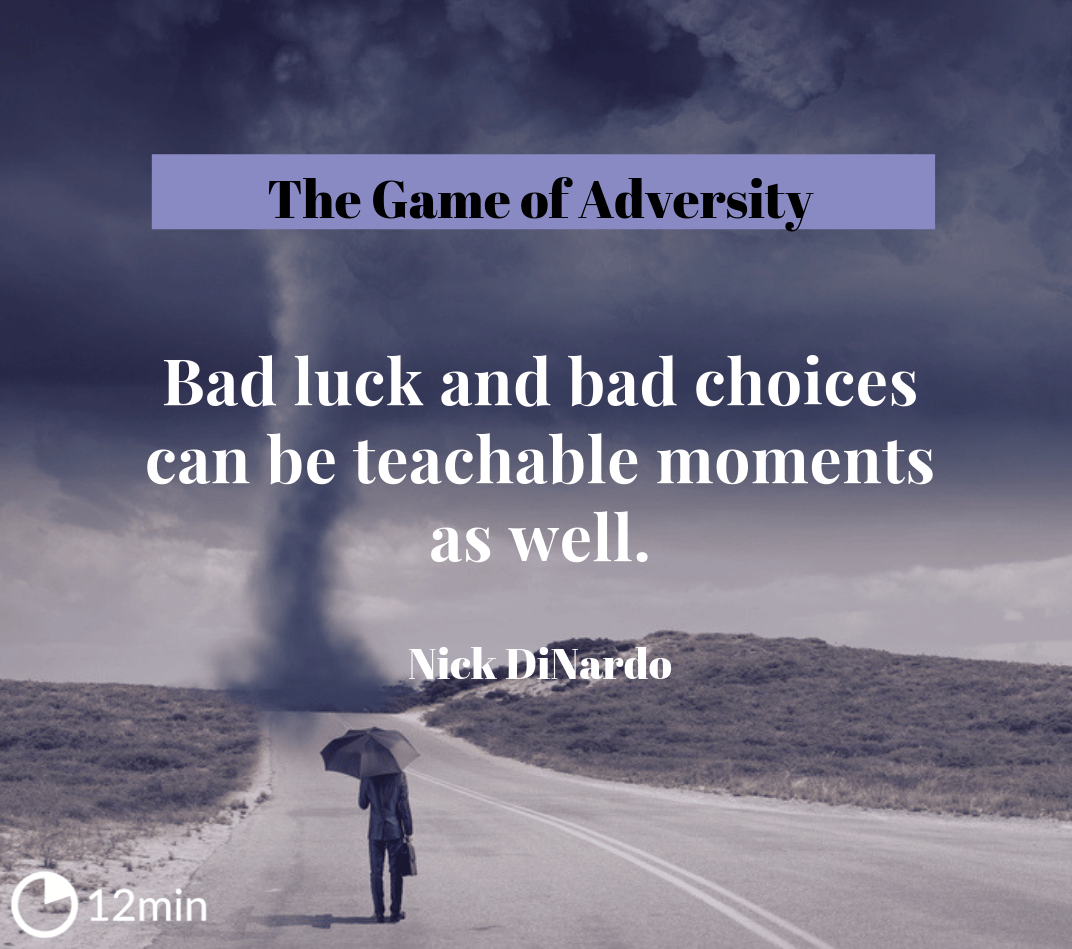 The Game of Adversity Summary
