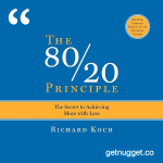 nuggets from The 80/20 Principle by Richard Koch