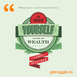 nuggets from The Choose Yourself Guide to Wealth by James Altucher