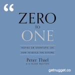 nuggets from Zero to One by Peter Thiel