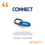 nuggets from Connect by Josh Turner