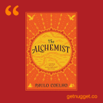 nuggets from The Alchemist by Paulo Coelho