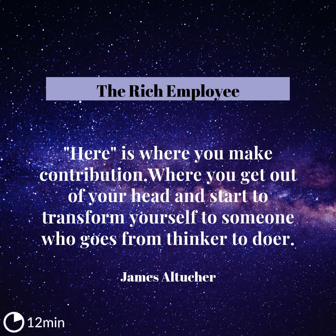 The Rich Employee Pdf Summary James Altucher 12min Blog border=