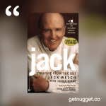 nuggets from jack-welch-as-a-storyteller-daring-to-get-what-you-want