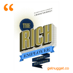 nuggets from the-first-step-in-becoming-an-entrepreneur-become-a-rich-employee title=