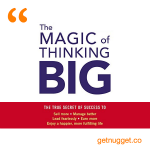 nuggets from the-magic-of-thinking-big-book-summary