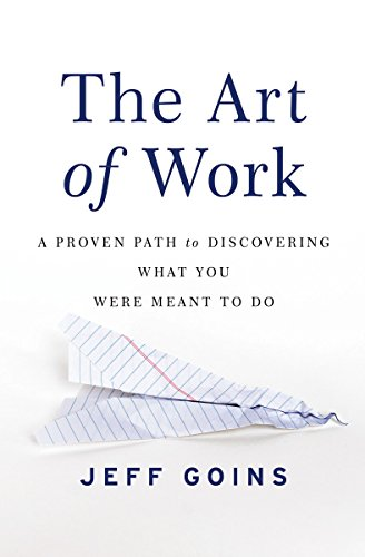 The Art of Work Summary