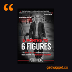 nuggets from 6-months-to-6-figures-peter-voogd-summary title=