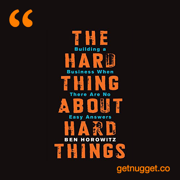 The Hard Thing About Hard Things Summary
