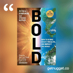 nuggets from bold-steven-kotler-peter-diamandis-summary