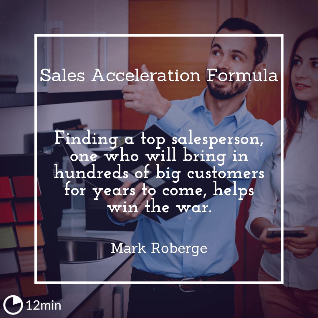 Sales Acceleration Formula Summary