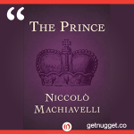 nuggets from the-prince-by-niccolo-machiavelli-summary