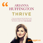 nuggets from thrive-arianna-huffington-summary
