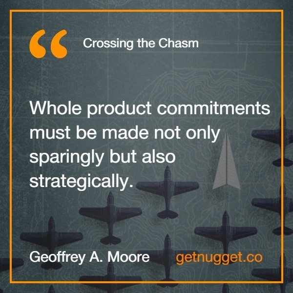 Crossing the Chasm Summary