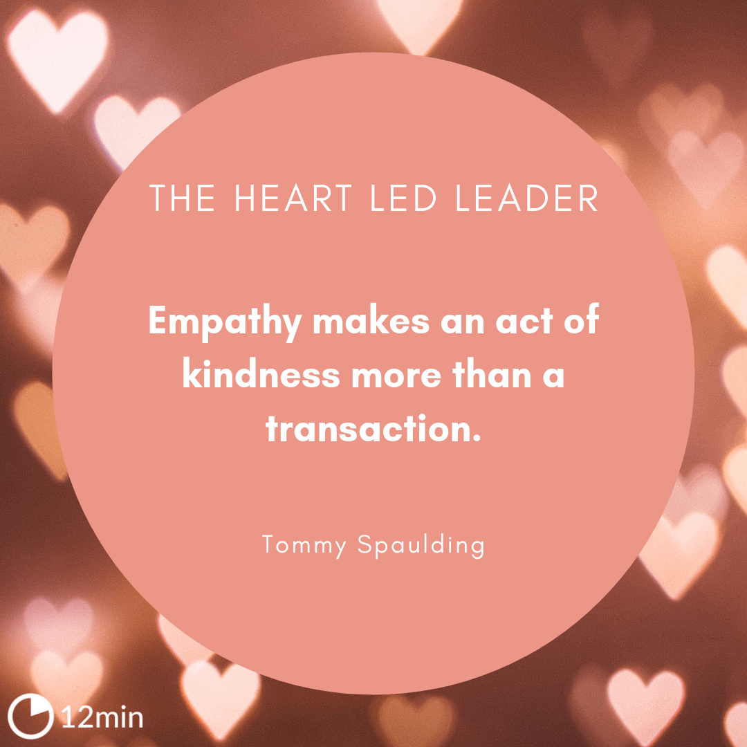 The Heart Led Leader Summary