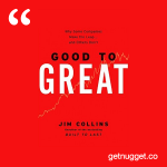 nuggets from good-to-great-jim-collins-summary