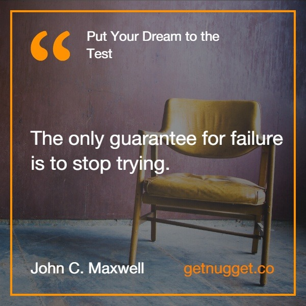 Put Your Dream To The Test Summary