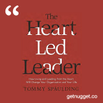 nuggets from the heart led leader tommy spaulding summary