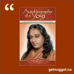 nuggets from autobiography of a yogi paramahansa yogananda
