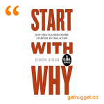 nuggets from start with why simon sinek