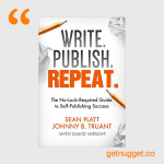 nuggets from write publish repeat sean platt johnny truant