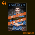nuggets from the school of greatness by lewis howes summary