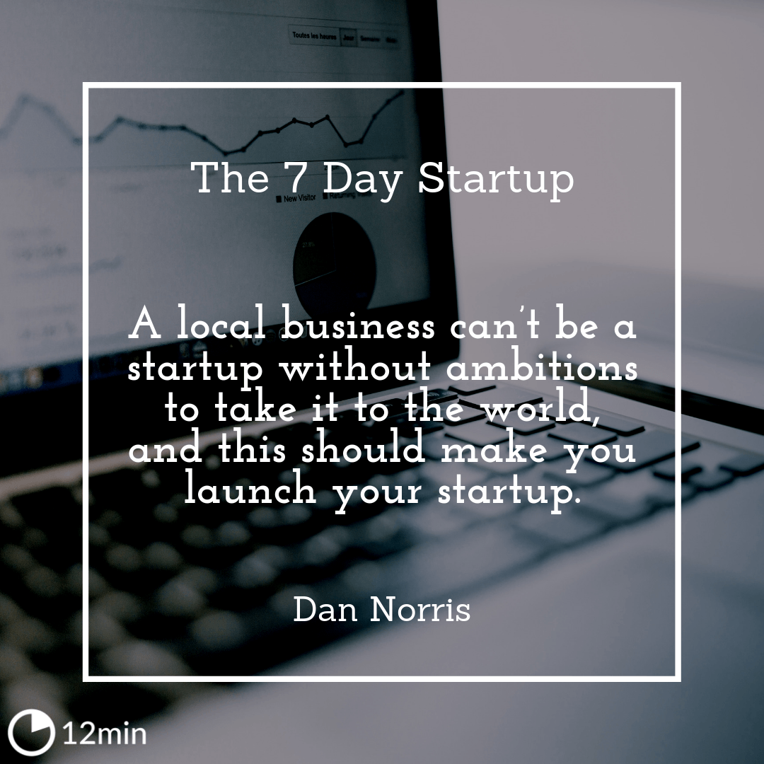 The 7 Day Startup Summary