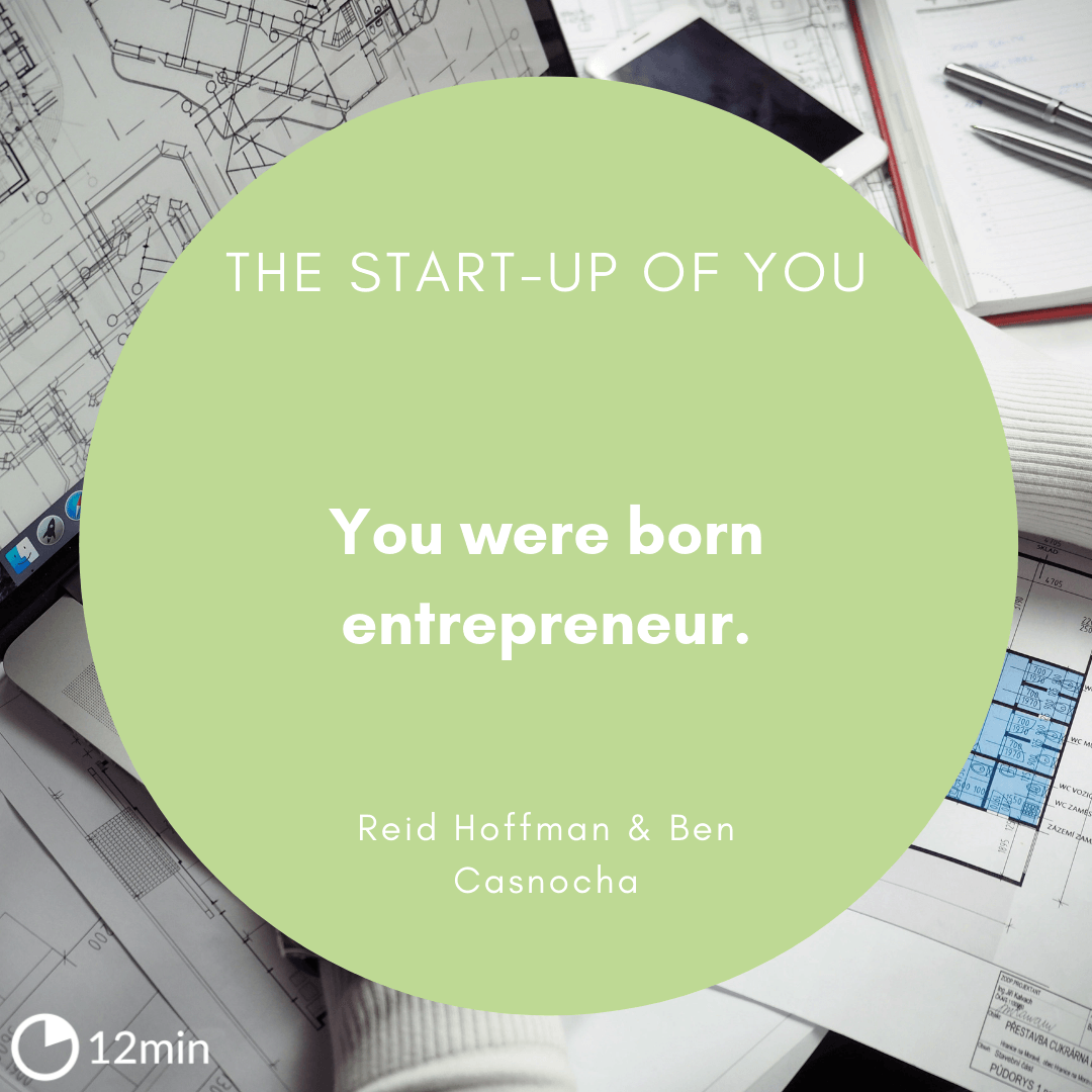The Start-Up of You Summary