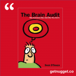 nuggets from The brain audit: Why customers buy (and why they don't) by Sean D'Souza