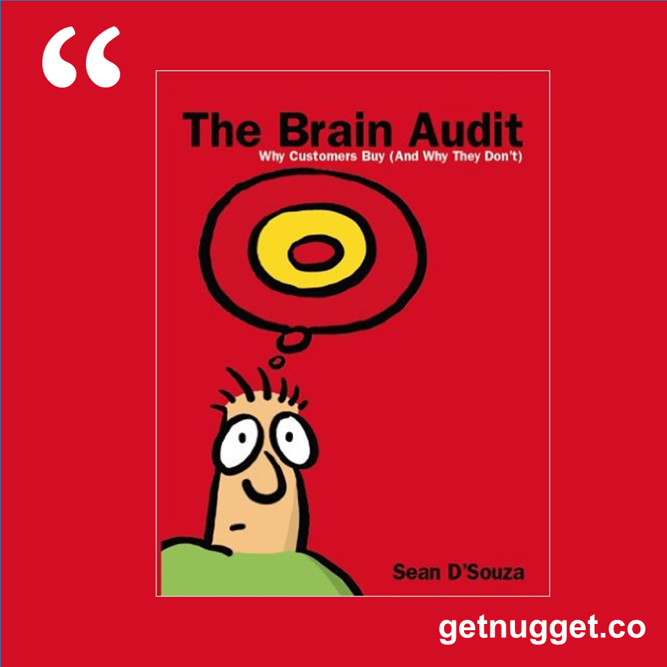 to sell is human by daniel h pink nuggets book summary nuggets from the brain audit why customers buy and why they don t
